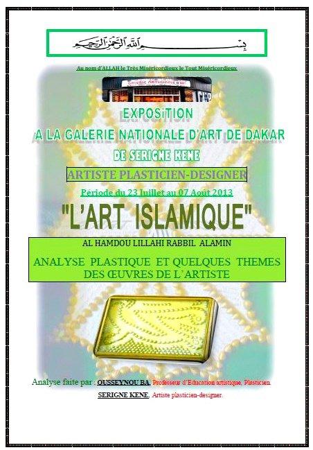 EXPOSITION A LA GALERIE NATIONALE DE DAKAR DE SERIGNE KENE DU 23 JUILLET AU 07 AOUT 2013