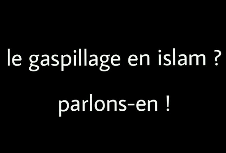La gaspillage en islam
