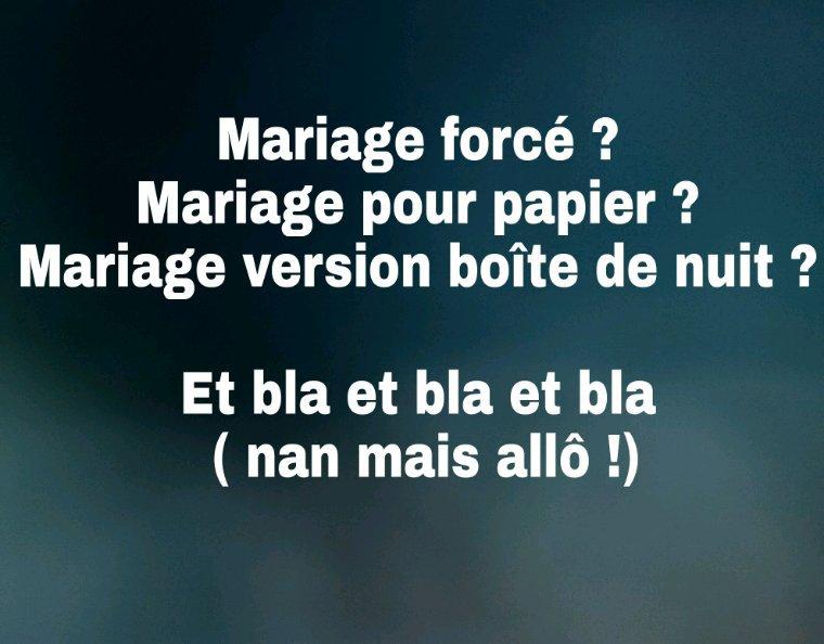 Les mariages de nos jours..
