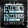 ELECTRIC's RECORD's vol 1 / EXTRAIT DLA MIXTAPE l'ARSENAL (2010)