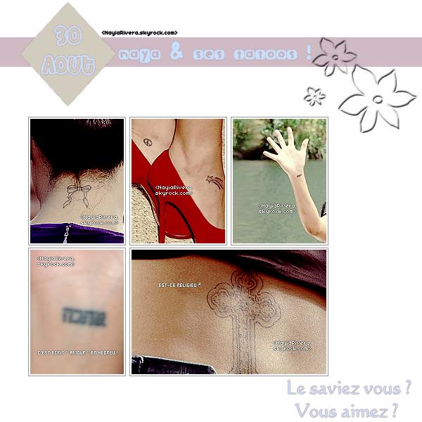30 Août 2011 : Naya & ses 5 tatouages. Est-ce une découverte pour vous ?