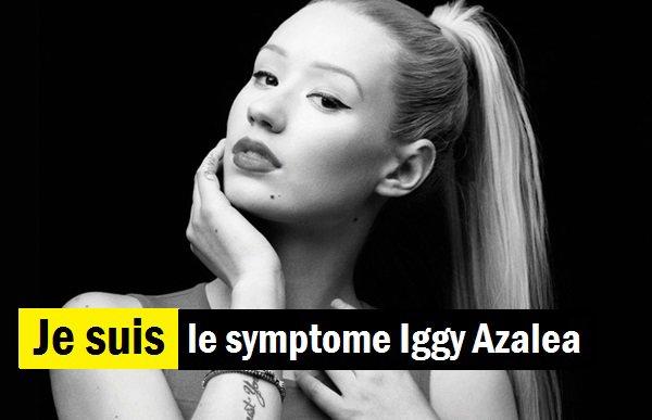 ♥♚ Je suis le symptôme Iggy Azalea ♚♥