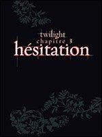 Réservation du DVD Collector Twilight Chapitre 3 : Hésitation