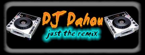 Bienvenue Dans  Mon Blog  [Dj-Dahou-mix]