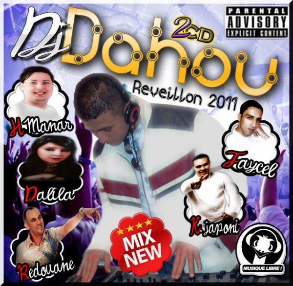 Dj  Dahou Reveillon 2011