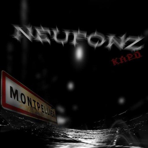 Neufonz - officiel - 3 nouveaux Freestyles en écoute !!!