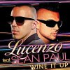 Wine It Up - Lucenzo Feat Sean Paul