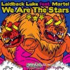 We Are The Stars - Laidback Luke Feat Martel (2012)