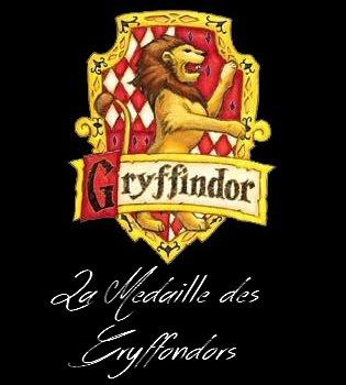 La Médaille des Gryffondors