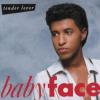 BABYFACE - BABYFACE - BABYFACE
