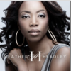 HEATHER HEADLEY - HEATHER HEADLEY - HEATHER HEADLEY