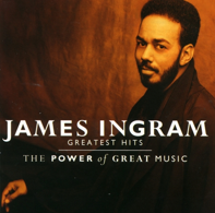 JAMES INGRAM -  JAMES INGRAM -   JAMES INGRAM