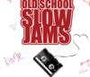 OLDSCHOOL 90' SLOW JAM
