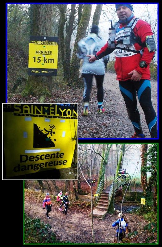 La Saintélyon 2016 ... 72 km ...épisode 5