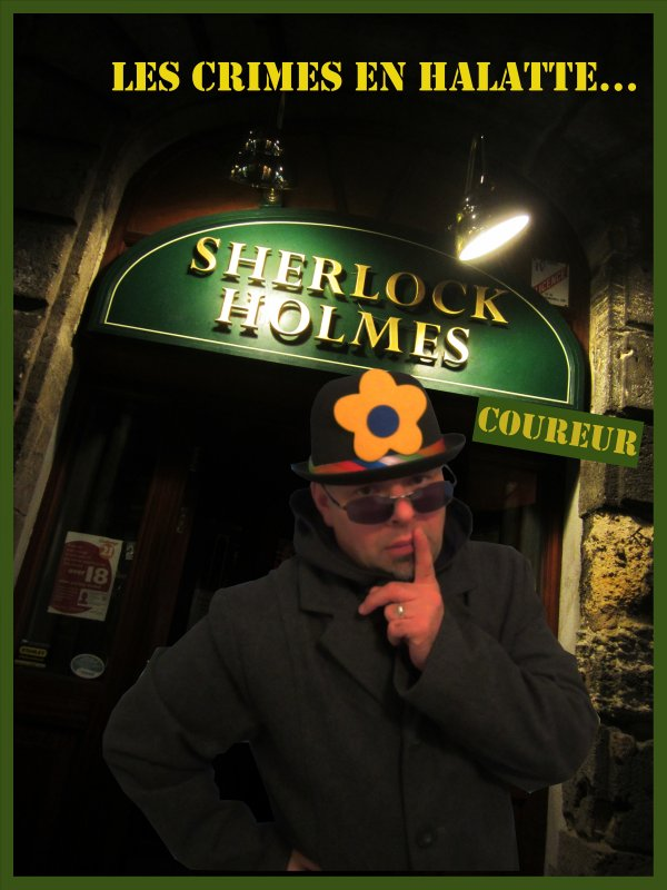 Sherlock Holmes Coureurs et les Crimes en Halatte…
