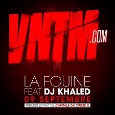 Capitale Du Crime 3 / La Fouine & DJ Khaled - VNTM.COM (2011)