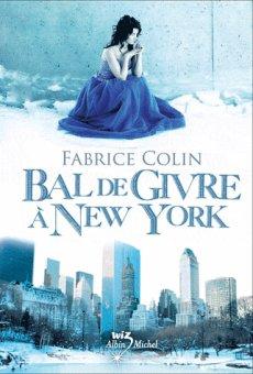 Bal de Givre à New York.