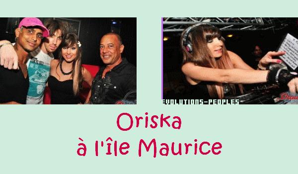 Oriska à l'île Maurice