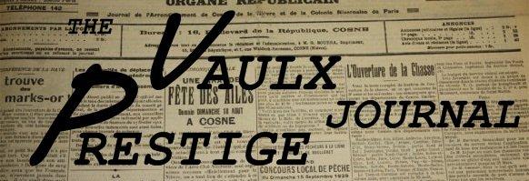 Bientôt Sur le Blog : The Vaulx Prestige Journal !