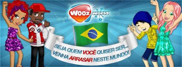 Nouveau Monde In Woozworld : Le Woozworld Brasil !!!!!