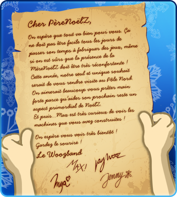 Scoop: La lettre du Woozband au Père NoëlZ !