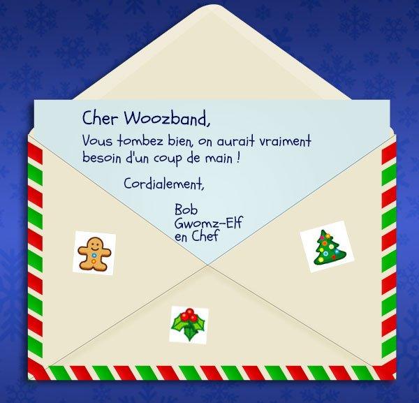 Et oui le Woozband Va aider le père NoëlZ