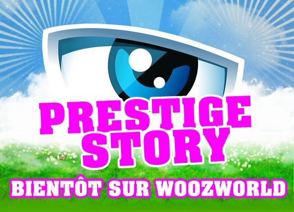 Prestige Story ... Bientôt sur Woozworld !