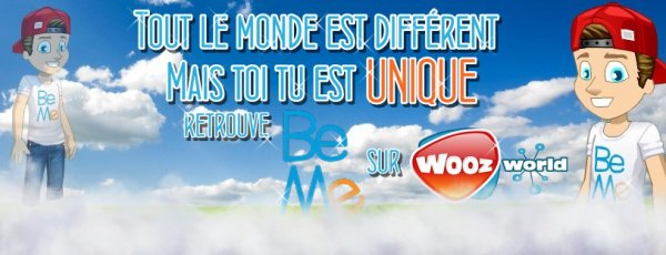 Be Me Arrive sur Woozworld
