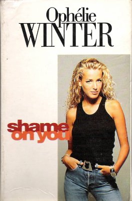ophelie winter shame on you