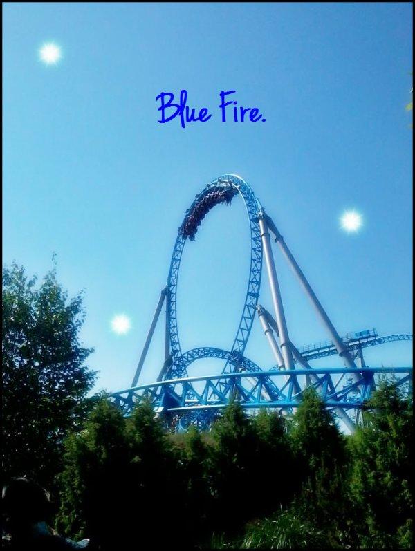 ~ Blue Fire ~