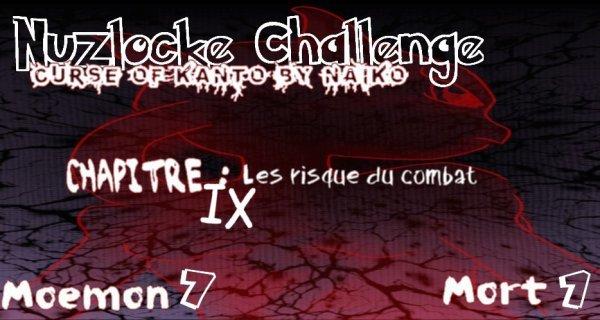 Nuzlocke Challenge Moemon : Chapitre XI : Les risques du combats