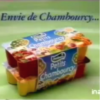 Envie de chambourcy...