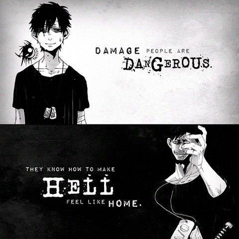 """""""Les personnes blessés sont dangereuses... Elles peuvent faire devenir l'enfer en chez sois."""""""