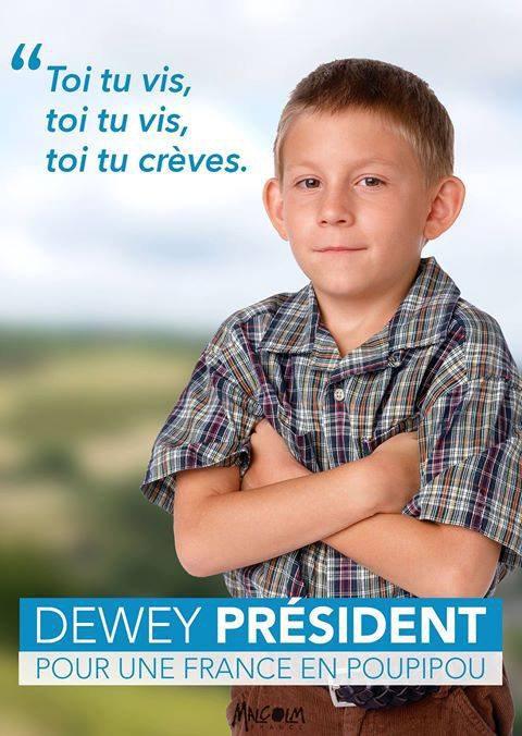 Voter Dewey  pour une France en POUPIPOU ! xDD