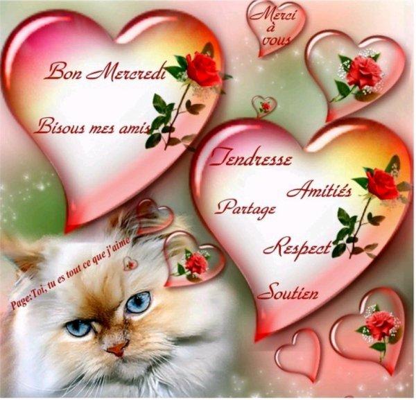 Bon mercredi mes amis bisous du coeur