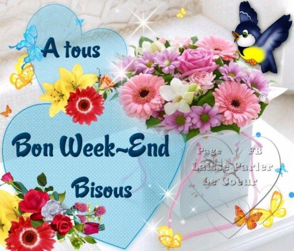 Bon weekend à lundi bisous du coeur
