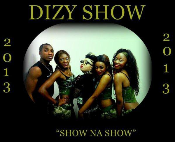 "DIZY SHOW :  ""Show na Show""    2013"