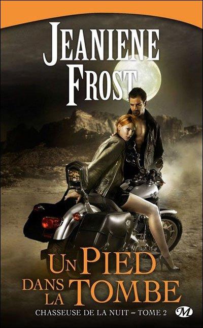 Jeaniene Frost - Un pied dans la tombe