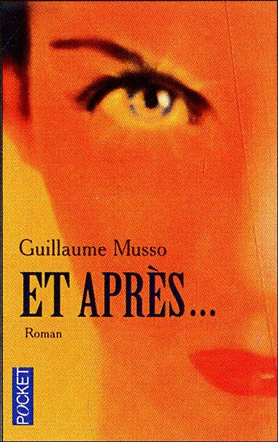 Guillaume Musso - Et après...