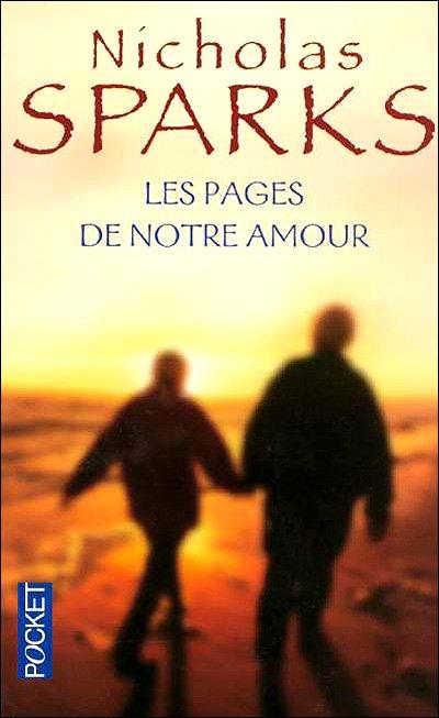 Nicholas Sparks , Les pages de notre amour