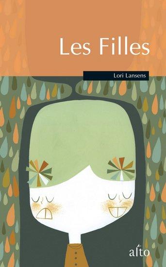 Lori Lansens , Les filles
