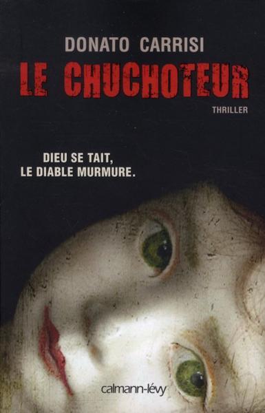 Donato Carrisi - Le chuchoteur