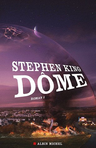 Stephen King - Dôme 2