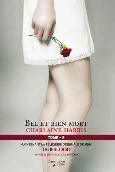 Charlaine Harris - Bel et bien mort