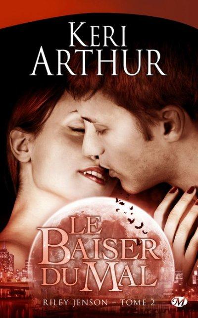 Keri Arthur - Le baiser du mal