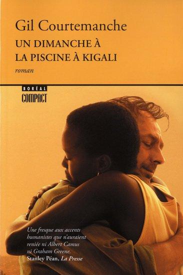 Gil Courtemanche - Un dimanche à la piscine à Kigali
