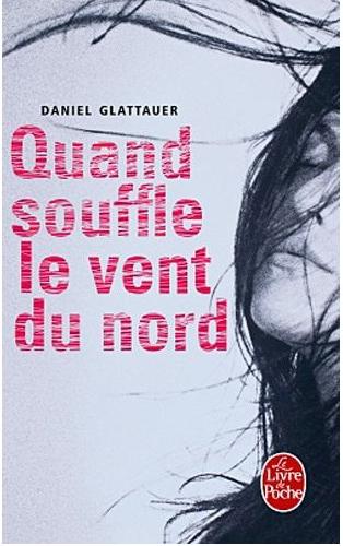 Daniel Glattauer - Quand souffle le vent du nord