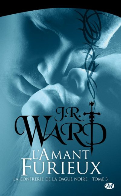 J.R. Ward - L'amant furieux