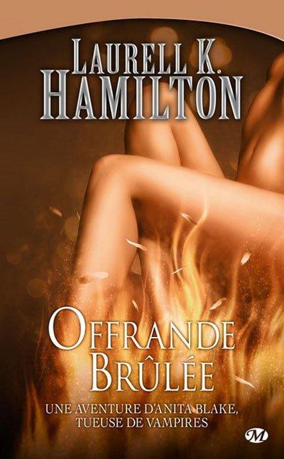 Laurell K. Hamilton - Offrande brûlée