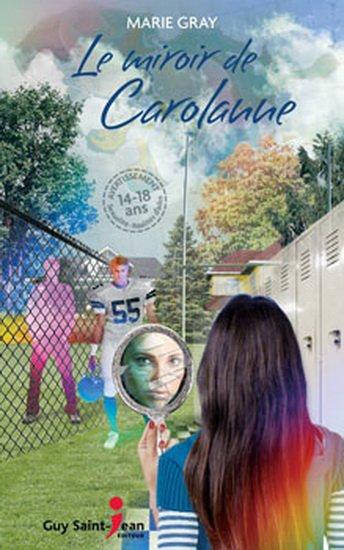 Marie Gray - Le miroir de Carolanne